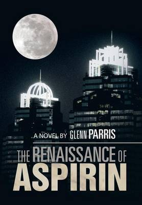 The Renaissance of Aspirin (Hardback)