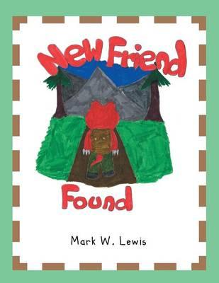 New Friend Found (Paperback)