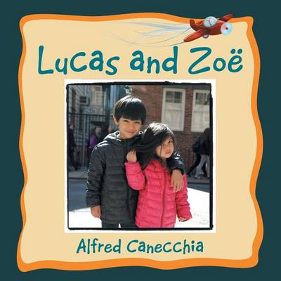 Lucas and Zoe (Paperback)