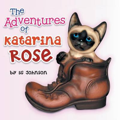 The Adventures of Katarina Rose (Paperback)