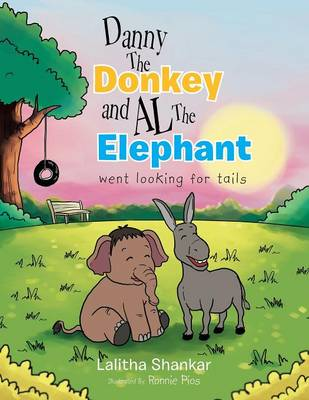 Danny the Donkey and Al the Elephant Went Looking for Tails (Paperback)