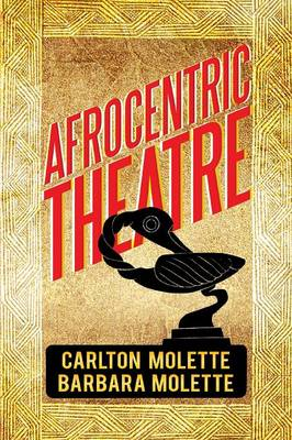 Afrocentric Theatre (Paperback)