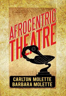 Afrocentric Theatre (Hardback)