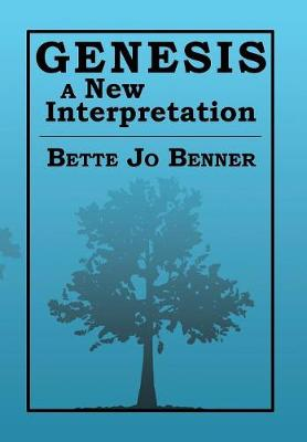 Genesis a New Interpretation (Hardback)