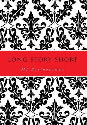 Long Story Short (Hardback)