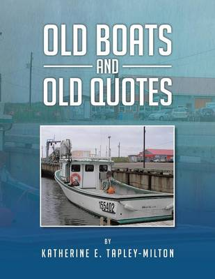 Old Boats and Old Quotes (Paperback)