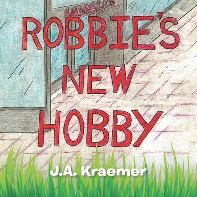 Robbie's New Hobby (Paperback)