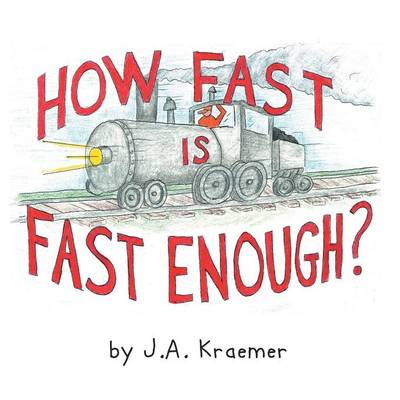 How Fast Is Fast Enough? (Paperback)