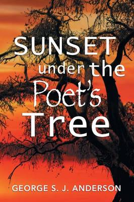 Sunset Under the Poet's Tree (Paperback)