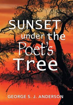 Sunset Under the Poet's Tree (Hardback)
