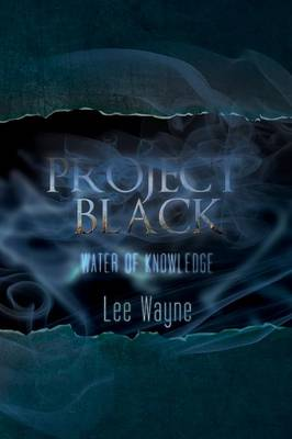 Project Black: Water of Knowledge (Paperback)