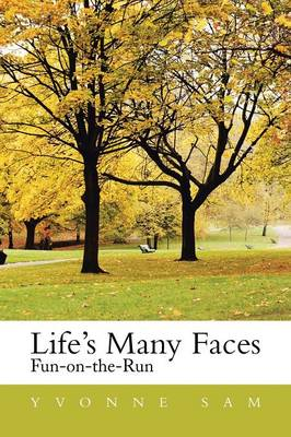 Life's Many Faces: Fun on the Run (Paperback)