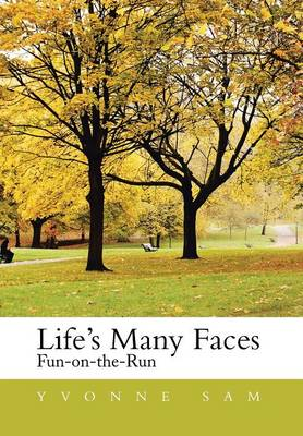 Life's Many Faces: Fun on the Run (Hardback)