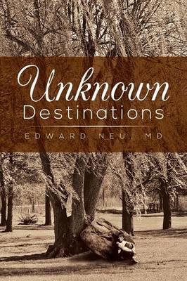 Unknown Destinations (Paperback)