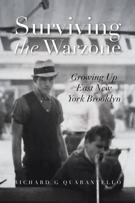 Surviving the Warzone: Growing Up East New York Brooklyn (Paperback)
