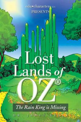 Lost Lands of Oz: The Rain King Is Missing (Paperback)