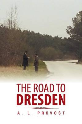 The Road to Dresden (Paperback)