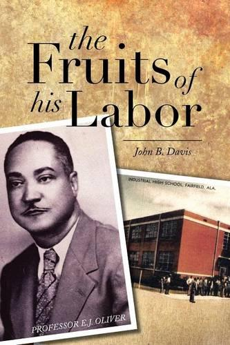 The Fruits of His Labor (Paperback)