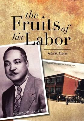 The Fruits of His Labor (Hardback)