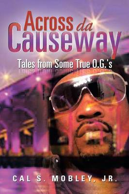Across Da Causeway: Tales from Some True O.G.'s (Paperback)