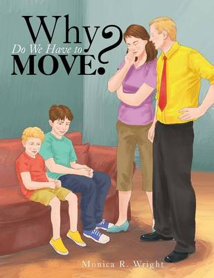 Why Do We Have to Move? (Paperback)