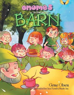 Gnomes in the Barn (Paperback)