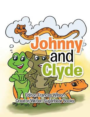 Johnny and Clyde (Paperback)