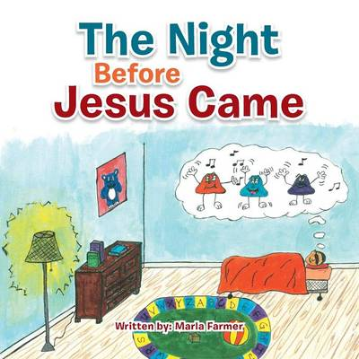 The Night Before Jesus Came: Basic Instructions Before Leaving Earth (Paperback)