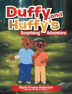 Duffy and Huffy's Surprising Adventure (Paperback)