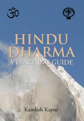 Hindu Dharma - A Teaching Guide (Hardback)