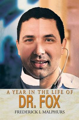 A Year in the Life of Dr. Fox (Paperback)