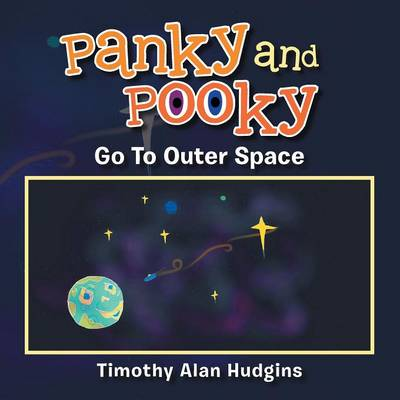 Panky and Pooky Go to Outer Space (Paperback)