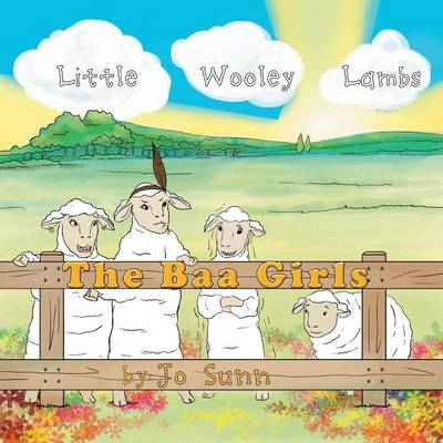 The Baa Girls: Little Wooley Lambs (Paperback)