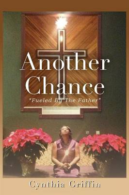 Another Chance: Fueled by the Father (Paperback)