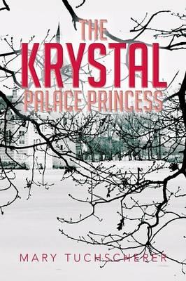 The Krystal Palace Princess (Paperback)