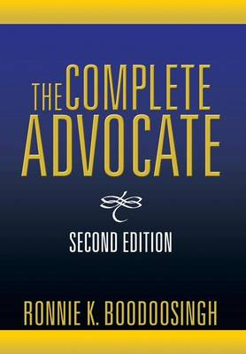 The Complete Advocate: Second Edition (Hardback)