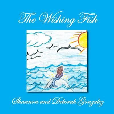 The Wishing Fish (Paperback)