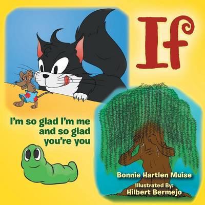 If: I'm So Glad I'm Me and So Glad You're You (Paperback)