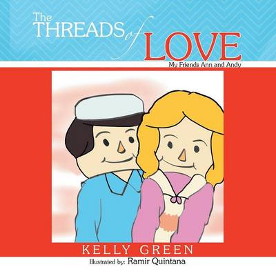 Threads of Love: My Friends Ann and Andy (Paperback)
