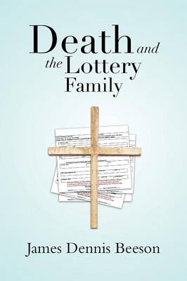 Death and the Lottery Family (Paperback)