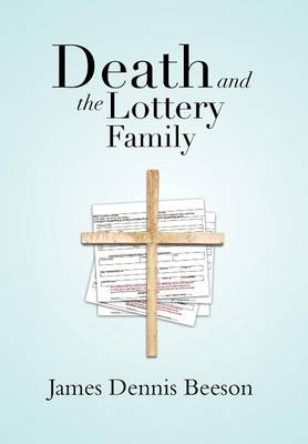 Death and the Lottery Family (Hardback)
