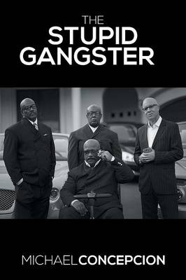 The Stupid Gangster (Paperback)