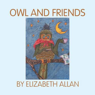 Owl and Friends (Paperback)