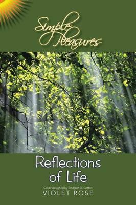 Simple Pleasures / Reflections of Life: Simple Pleasures (Paperback)