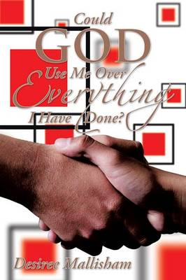 Could God Use Me Over Everything I Have Done? (Paperback)