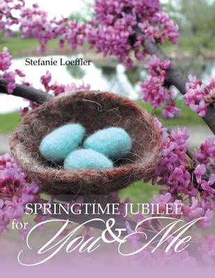 Springtime Jubilee for You and Me (Paperback)