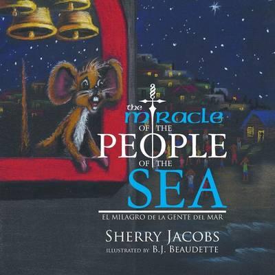 The Miracle of the People of the Sea: El Milagro de La Gente del Mar (Paperback)