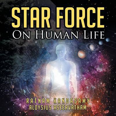 Star Force on Human Life (Paperback)