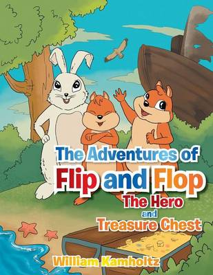 The Adventures of Flip and Flop: The Hero and the Treasure (Paperback)