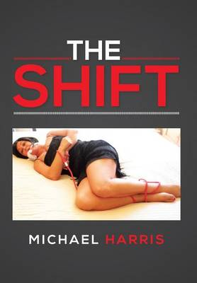 The Shift (Hardback)